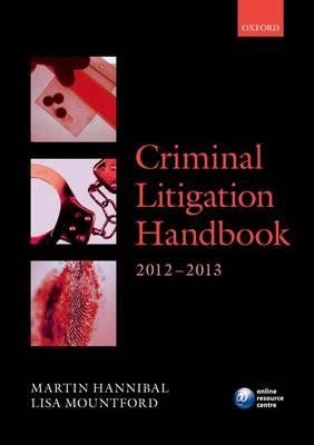 Criminal Litigation Handbook 2012-2013 - Legal Practice Course Guide (Paperback)