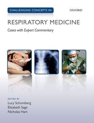 Challenging Concepts in Respiratory Medicine: Cases with Expert Commentary - Challenging Concepts (Paperback)