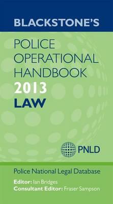 Blackstone's Police Operational Handbook: Law 2013 (Paperback)