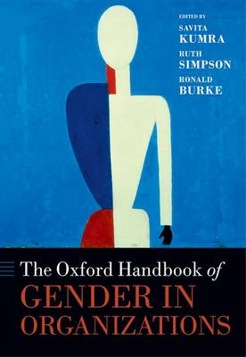 The Oxford Handbook of Gender in Organizations - Oxford Handbooks (Hardback)