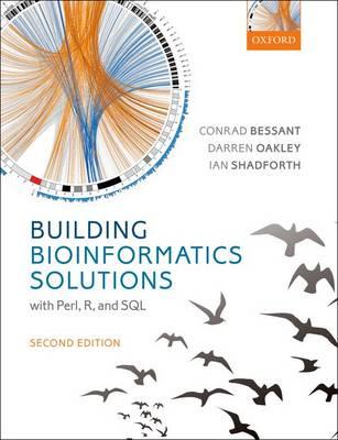 Building Bioinformatics Solutions (Hardback)