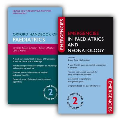 Oxford Handbook of Paediatrics and Emergencies in Paediatrics and Neonatology Pack - Emergencies in...