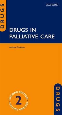 Drugs in Palliative Care - Drugs in... (Paperback)