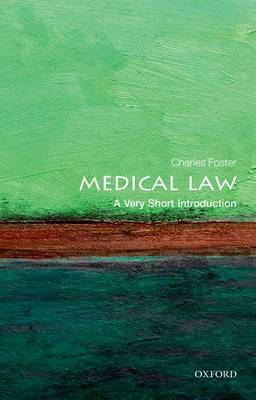 Medical Law: A Very Short Introduction - Very Short Introductions (Paperback)