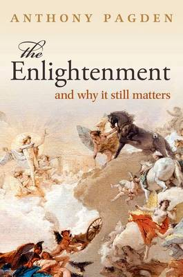 The Enlightenment: And Why it Still Matters (Hardback)