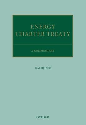 The Energy Charter Treaty (Hardback)