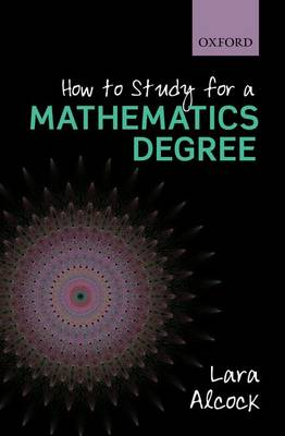 How to Study for a Mathematics Degree (Paperback)