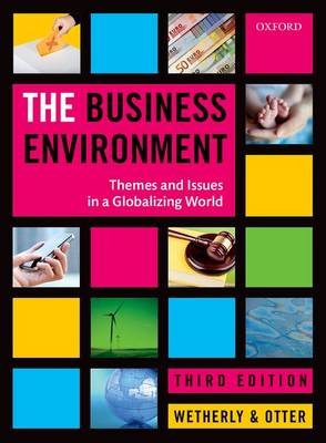 The Business Environment: Themes and Issues in a Globalizing World (Paperback)