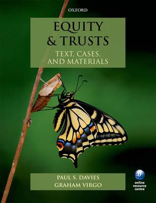 Equity & Trusts: Text, Cases, and Materials - Text, Cases and Materials (Paperback)
