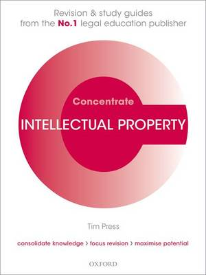 Intellectual Property Law Concentrate: Law Revision and Study Guide - Concentrate (Paperback)