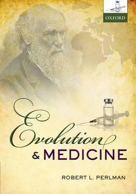 Evolution and Medicine (Hardback)