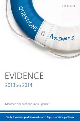 Questions & Answers Evidence 2013-2014: Law Revision and Study Guide - Concentrate Law Questions & Answers (Paperback)