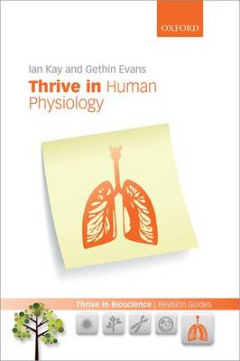 Thrive in Human Physiology - Thrive In Bioscience Revision Guides (Paperback)