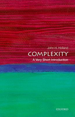 Complexity: A Very Short Introduction - Very Short Introductions (Paperback)