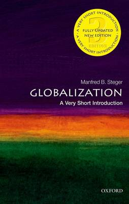 Globalization: A Very Short Introduction - Very Short Introductions (Paperback)