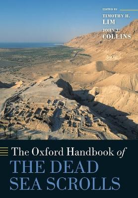 The Oxford Handbook of the Dead Sea Scrolls - Oxford Handbooks (Paperback)