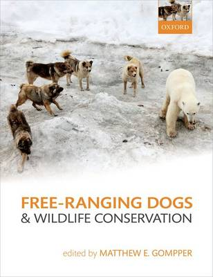 Free-Ranging Dogs and Wildlife Conservation (Hardback)