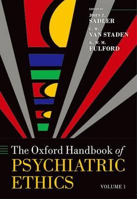 The Oxford Handbook of Psychiatric Ethics - Oxford Handbooks