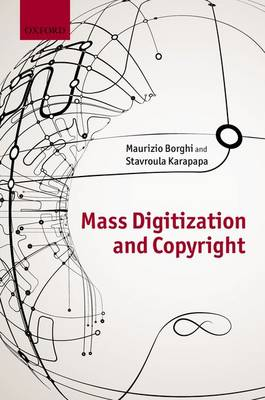 Copyright and Mass Digitization (Hardback)