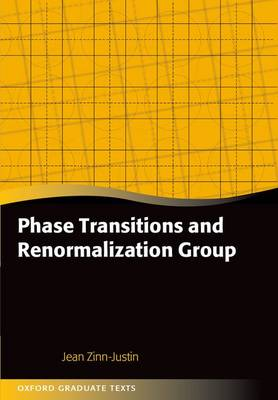 Phase Transitions and Renormalization Group - Oxford Graduate Texts (Paperback)