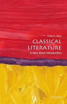 Classical Literature: A Very Short Introduction - Very Short Introductions (Paperback)