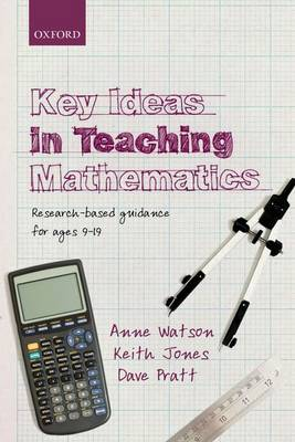 Key Ideas in Teaching Mathematics: Research-based guidance for ages 9-19 (Paperback)