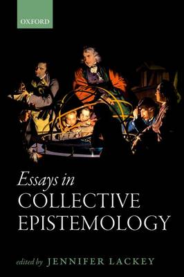 Essays in Collective Epistemology (Paperback)