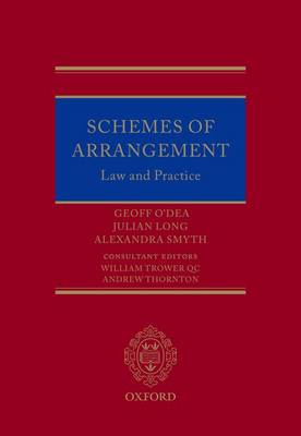 Schemes of Arrangement: Law and Practice (Hardback)