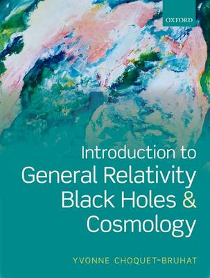 Introduction to General Relativity, Black Holes, and Cosmology (Paperback)