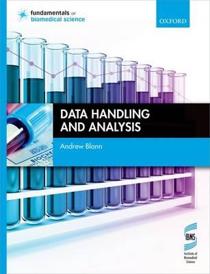 Data Handling and Analysis - Fundamentals of Biomedical Science (Paperback)