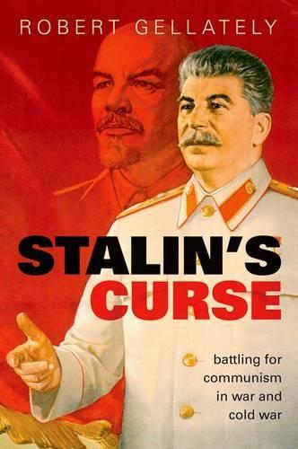 Stalin's Curse: Battling for Communism in War and Cold War (Hardback)