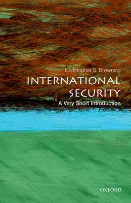 International Security: A Very Short Introduction - Very Short Introductions (Paperback)