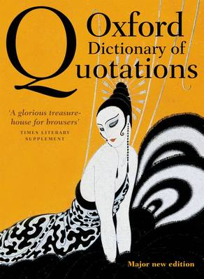 Oxford Dictionary of Quotations (Hardback)