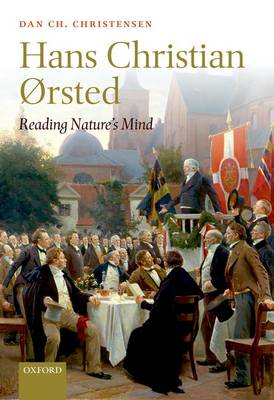 Hans Christian Orsted: Reading Nature's Mind (Hardback)