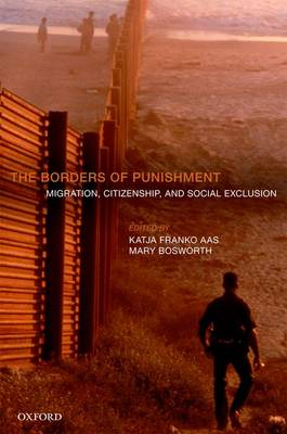 The Borders of Punishment: Migration, Citizenship, and Social Exclusion (Hardback)