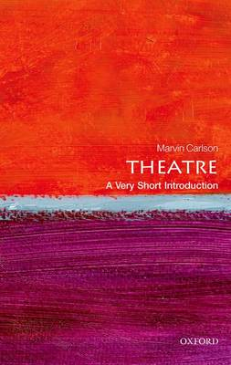 Theatre: A Very Short Introduction - Very Short Introductions (Paperback)