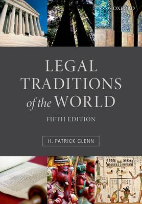 Legal Traditions of the World: Sustainable diversity in law (Paperback)