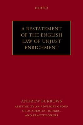A Restatement of the English Law of Unjust Enrichment (Hardback)