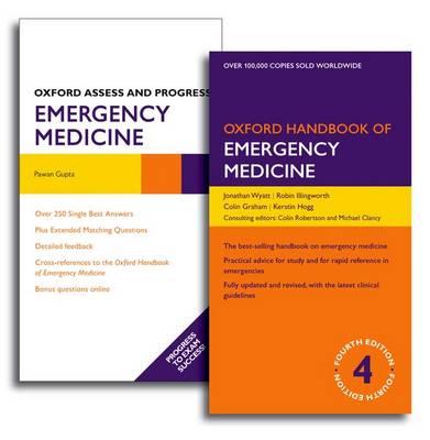 Oxford Handbook of Emergency Medicine and Oxford Assess and Progress: Emergency Medicine Pack - Oxford Medical Handbooks