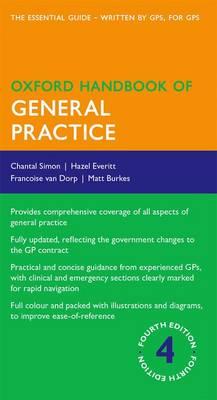 Oxford Handbook of General Practice - Oxford Medical Handbooks (Paperback)