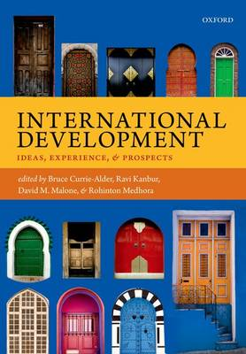 International Development: Ideas, Experience, and Prospects (Paperback)