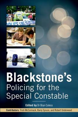 Blackstone's Policing for the Special Constable (Paperback)