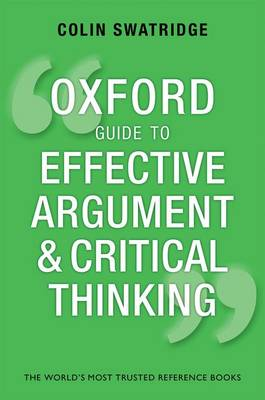Oxford Guide to Effective Argument and Critical Thinking (Paperback)