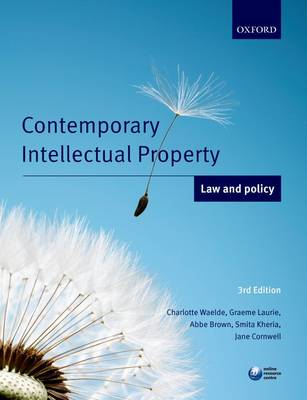 Contemporary Intellectual Property: Law and Policy (Paperback)
