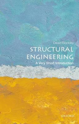Structural Engineering: A Very Short Introduction - Very Short Introductions (Paperback)