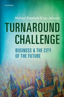 Turnaround Challenge: Business and the City of the Future (Hardback)