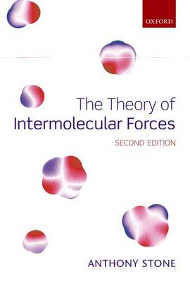 The Theory of Intermolecular Forces (Hardback)