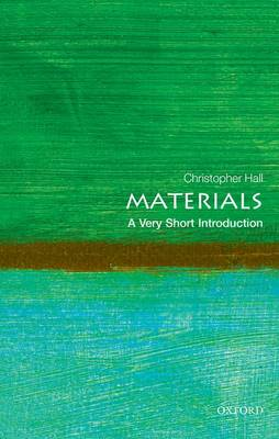 Materials: A Very Short Introduction - Very Short Introductions (Paperback)