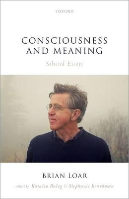 Consciousness and Meaning: Selected Essays (Hardback)