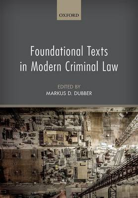 Foundational Texts in Modern Criminal Law (Hardback)